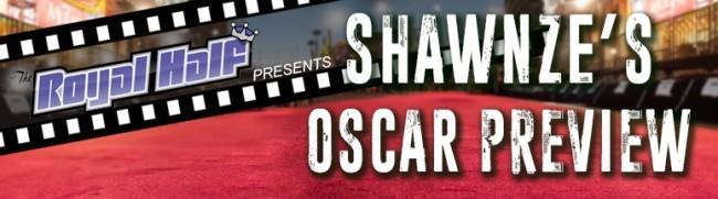 Oscar Preview I