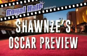 Oscar Preview II